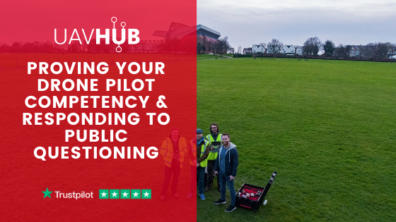 Proving your drone pilot competency & responding to public questioning