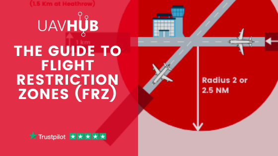 The Guide to Flight Restriction Zones (FRZ)